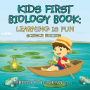 Kids First Biology Book