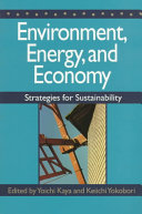 Environment, Energy and Economy; Strategies for Sustainability