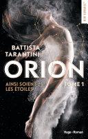 Orion - tome 1 Ainsi soient les étoiles