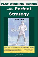 Play Winning Tennis with Perfect Strategy