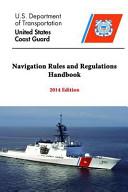 Navigation Rules and Regulations Handbook   2014 Edition