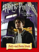 Harry Potter and the Prisoner of Azkaban Pull Out Poster Book