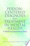 Person Centered Diagnosis and Treatment in Mental Health