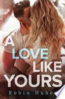 A Love Like Yours Book PDF
