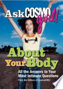 Ask Cosmogirl  about Your Body