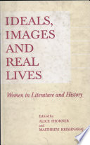 Ideals, Images, And Real Lives : the mid-seventies. but preoccupation with...