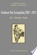 Fundusze Unii Europejskiej 2007-2013