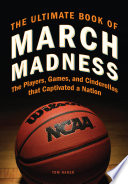 The Ultimate Book of March Madness