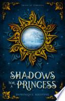 Shadows for a Princess Book PDF