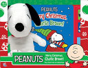 Peanuts: Merry Christmas, Charlie Brown! : cuddle with your very own snuggly snoopy plush!...