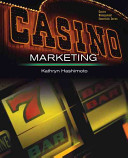 Casino Marketing The Author S Personal Knowledge Learned From