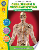 Cells  Skeletal   Muscular Systems