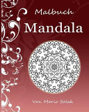 Mandala - 50 Mandalas Zum Ausmalen - Ausmalbilder - Malvorlagen - Mandala Teil 1