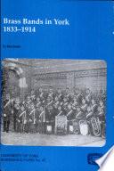 Brass Bands in York 1833-1924