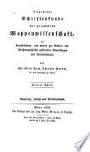 Allgemeine Schriftenkunde der gesammten Wappenwissenschaft