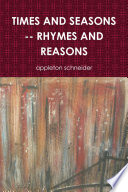 Times and Seasons    Rhymes and Reasons