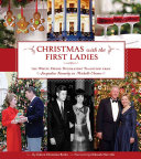 Book Christmas with the First Ladies