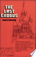 The Last Exodus : written of the jewish dissident movement...