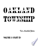Oakland Township  Two Hundred Years   Volume 4 Part II