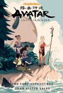 Avatar: The Last Airbender--The Lost Adventures and Team Avatar Tales Library Edition Book