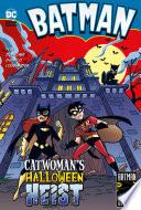 Catwoman S Halloween Heist