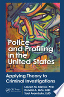 Police and Profiling in the United States
