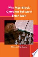 Why Most Black Churches Fail Most Black Men