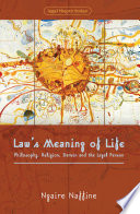 Law s Meaning of Life