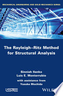 The Rayleigh Ritz Method for Structural Analysis