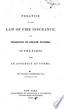 A Treatise On The Law Of Fire Insurance And Insurance On Inland Waters