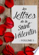 Les Lettres de la Saint Valentin   Volume 1