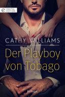 Der Playboy von Tobago
