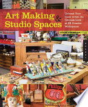 Art Making   Studio Spaces  Unleash Your Inner Artist  An Intimate Look at 31 Creative Work Spaces