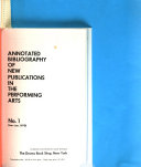 Annotated Bibliography of New Publications in the Performing Arts