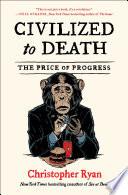 Civilized to Death Book PDF