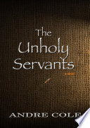 The Unholy Servants