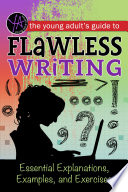 The Young Adult s Guide to Flawless Writing
