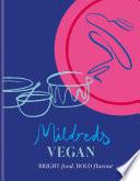 Mildreds Vegan Cookbook