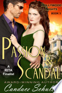Passion and Scandal  The Hollywood Nights Series  Book 3
