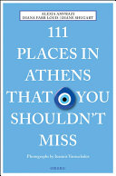 111 Places in Athens That You Shouldn t Miss