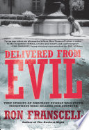 Ebook Delivered from Evil Epub Ron Franscell Apps Read Mobile