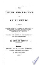 The Theory and Practice of Arithmetic  Etc
