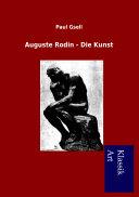 Auguste Rodin - Die Kunst