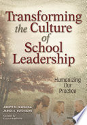Transforming the Culture of School Leadership
