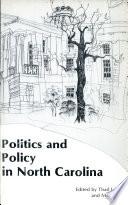 Politics and Policy in North Carolina
