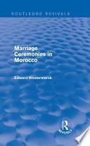 Marriage Ceremonies in Morocco  Routledge Revivals