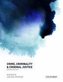 Crime  Criminality and Criminal Justice