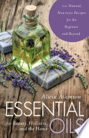 Essential Oils for Beauty  Wellness  and the Home
