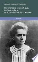 Chronologie scientifique, technologique et économique de la France