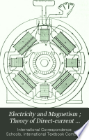 Electricity and magnetism   Theory of direct current generators and motors   Direct current generators   Direct current motors   Resistance measurements   Direct current measuring instruments   Alternating currents   Alternators   Transformers   Alternating current rectifiers   Alternating current motors and synchronous converters   Industrial motor applications   Storage batteries